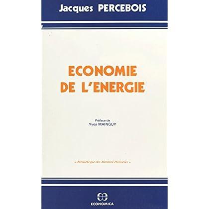 Économie de l'énergie (Collection 'Bibliothèque des matières premières.')
