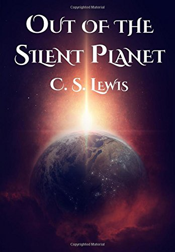 Book cover for Out of the Silent Planet