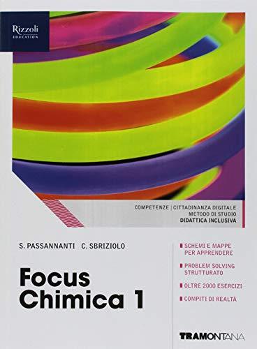 Focus chimica. Per le Scuole superiori. Con e-book. Con espansione online: 1 di Salvatore Passannanti