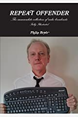 Repeat Offender by Philip Bryer (2014-08-23) Paperback
