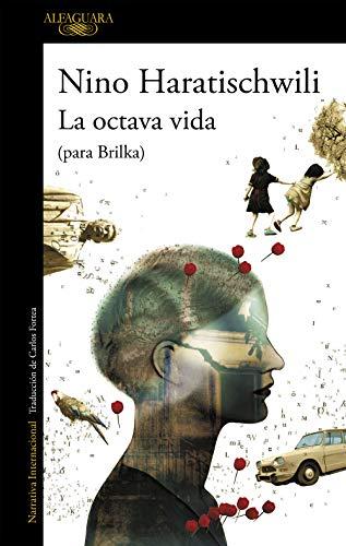 La octava vida (para Brilka): (Para Brilka) por Nino Haratischwili