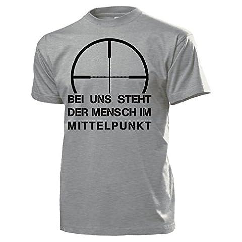 Bei uns steht der Mensch im MITTELPUNKT Humor Fun Bundeswehr