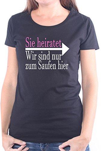 Mister Merchandise Ladies Damen Frauen T-Shirt Sie heiratet - Wir sind nur zum Saufen hier Tee Mädchen bedruckt Schwarz