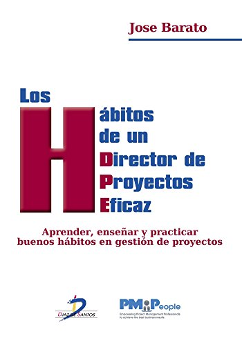 Los hábitos de un Director de Proyectos eficaz eBook: José Barato ...