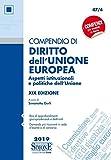 Compendio di diritto dell'Unione Europea. Aspetti istituzionali e politiche dell'Unione