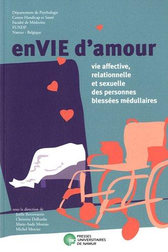 EnVIE d'amour : Vie affective, relationnelle et sexuelle des personnes blessées médullaires