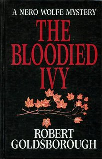 Bloodied Ivy: A Nero Wolfe Mystery (Thorndike Press Large Print Basic Series)
