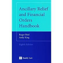 Ancillary Relief and Financial Orders Handbook