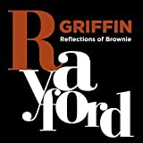 Reflections of Brownie by Griffin, Rayford (2015-06-30)