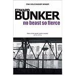 [(No Beast So Fierce)] [ By (author) Edward Bunker ] [February, 2008]