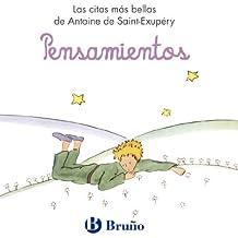 Pensamientos: Las citas más bellas de Antoine de Saint-Exupéry (Castellano - Adultos - Libros Singulares - Antoine De Saint-Exupéry)