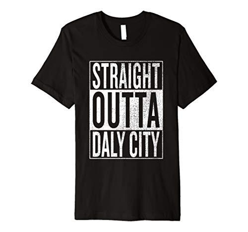 Gerade Outta Daly City Travel & Geschenk Idee T-Shirt