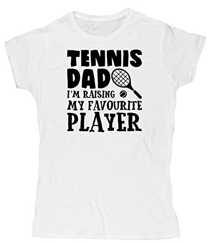 Hippowarehouse Tennis Dad I'm Raising My Favourite Player Womens Fitted Short Sleeve t-Shirt (Specific Size Guide in Description)