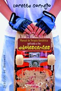 Manual de terapia gestáltica aplicada a los adolescentes (Serendipity)