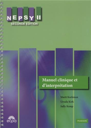 NEPSY-II : Manuel clinique et d'interprétation par Marit Korkman