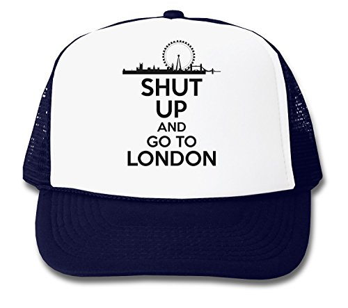 ShutUp and Go to London Trucker Cap