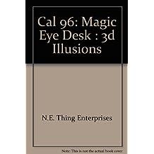 Cal 96: Magic Eye Desk : 3d Illusions