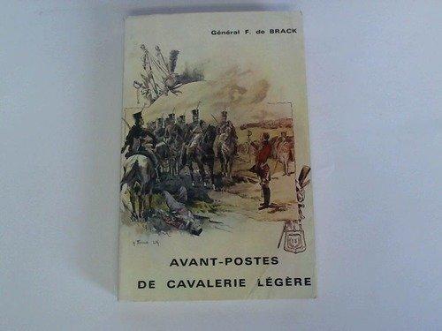 Avant-Postes de Cavalerie Legere. Souvenirs. Biographie de l' auteur par le Lieutenant Prodhomme