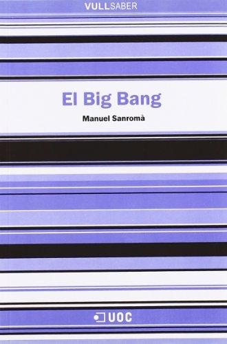 El Big Bang (VullSaber) por Manuel Sanromà