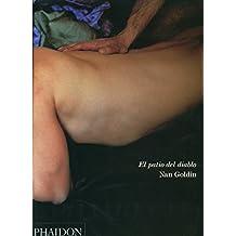 El Patio del Diablo El Patio del Diablo by Nan Goldin (2004-09-22)