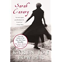 Sarah Canary by Karen Joy Fowler (2004-08-03)