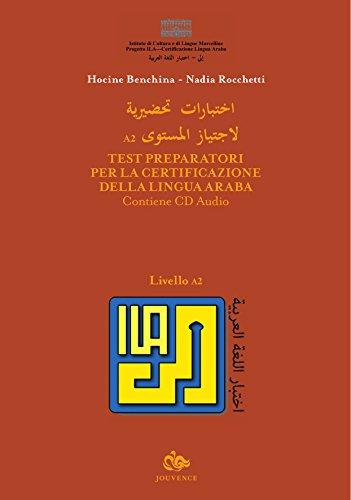 Test Preparatori Per La Certificazione Della Lingua Araba. Con CD Audio. Vol. 2