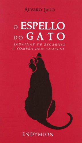 O espello do gato por Álvaro Lago