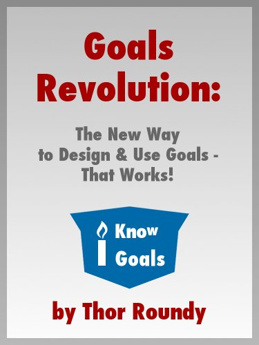 goals-revolution-the-new-way-to-design-use-goals-that-works-english-edition