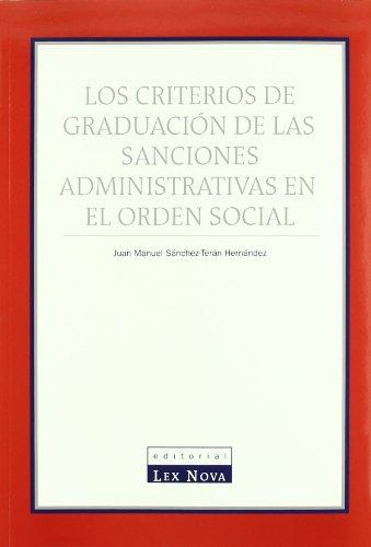Criterios de graduación de las sanciones administrativas en el orden social, Los