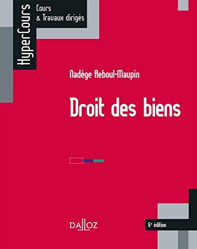 Droit des biens - 6e éd.