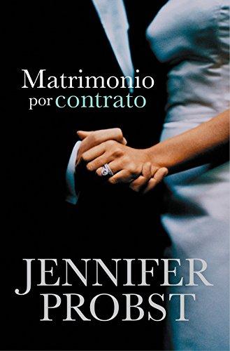 Matrimonio por contrato (Casarse con un millonario 1) (ROMANTICA) por Jennifer Probst