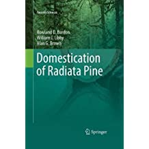 Domestication of Radiata Pine (Forestry Sciences)