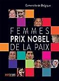 Telecharger Livres Femmes prix Nobel de la paix (PDF,EPUB,MOBI) gratuits en Francaise