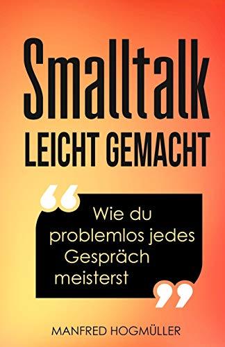 Smalltalk: Wie du problemlos jedes Gespräch meisterst