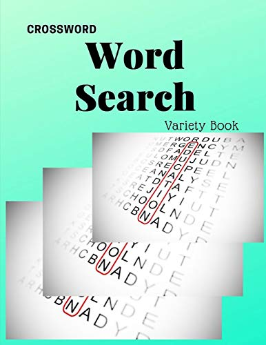 Crossword Word Search Variety Book: Word Search Puzzels challenging word search books, unlimited word search (Learn with Word Searches)