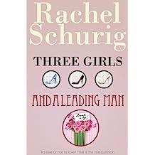 Three Girls and a Leading Man (English Edition)