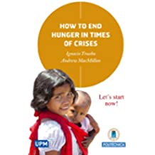 How to End Hunger in Times of Crises (English Edition)