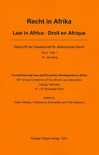 Formal / Informal Law and Economic Development in Africa 36th Annual Conference of the African Law Association, Leipzig, Germany, 5th–6th November 2010