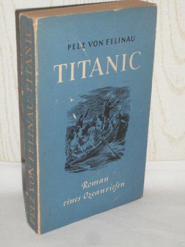 TITANIC (Band 22 , die Bücher des Frontarbeiters)