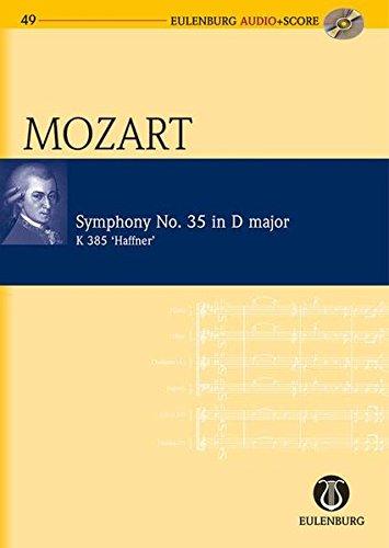 "Sinfonie Nr. 35 D-Dur: ""Haffner"". KV 385. Orchester. Studienpartitur + CD. (Eulenburg Audio+Score, Band 49)"