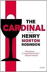 By Henry Morton Robinson Cardinal, The (Reprint) [Paperback]