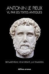 Antonin le Pieux vu par les textes antiques