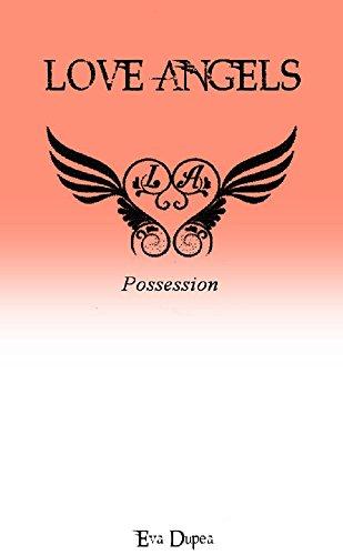 Livre gratuits en ligne SAGA LOVE ANGELS: - Tome 3 - Possession epub, pdf