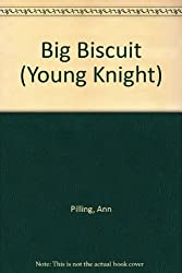 Big Biscuit (Young Knight)