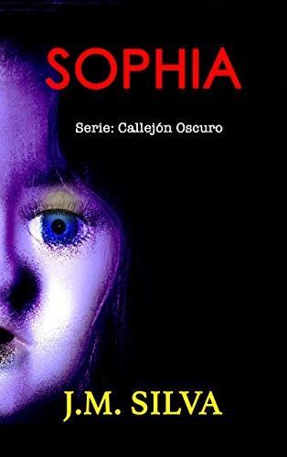 Sophia: Un cuento corto (Callejón Oscuro nº 2)