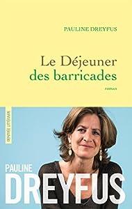 """Afficher """"Le Déjeuner des barricades"""""""