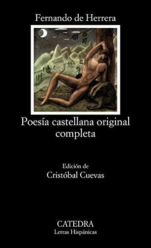 Poesía castellana original completa (Letras Hispánicas) por Fernando de Herrera