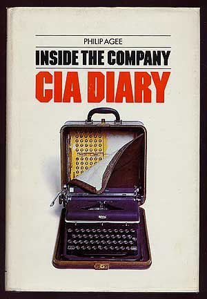 Inside the Company: CIA Diary por Philip Agee