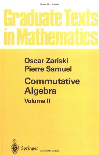 002: Commutative Algebra II (Graduate Texts in Mathematics, Band 29)