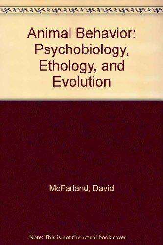 Animal Behavior: Psychobiology, Ethology, and Evolution